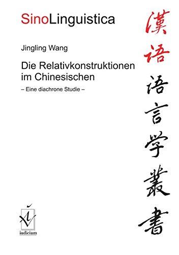 9783891299760: Die Relativkonstruktionen im Chinesischen
