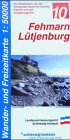 9783891302903: LVA SH 50 000 Wanderkarte Fehmarn - Lütjenburg: Die Ostseeküste von der Hohwachter Bucht bis Grömitz. Wagrien und das Bungsberggebiet