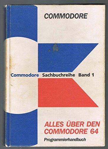 9783891330005: Alles über COMMODORE 64. Programmierhandbuch (inkl ...