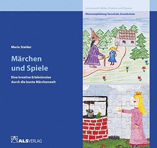 9783891350430: Märchen und Spiele: Eine kreative Erlebnisreise durch die bunte Märchenwelt