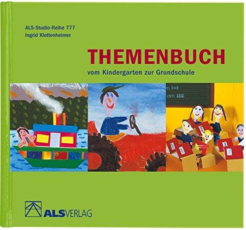 Themenbuch vom Kindergarten zur Grundschule (Hardback): Ingrid Klettenheimer