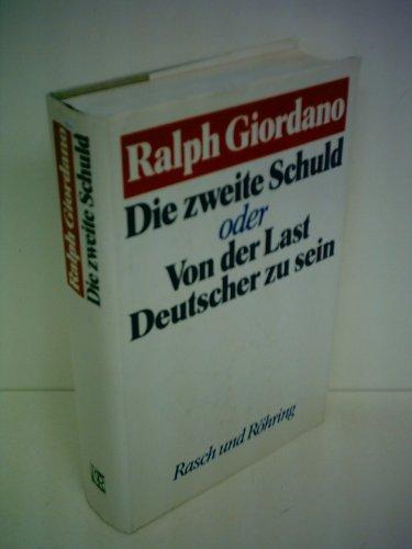 9783891361450: Die zweite Schuld, oder Von der Last Deutscher zu sein