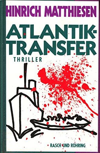 9783891363195: Atlantik-Transfer. Thriller