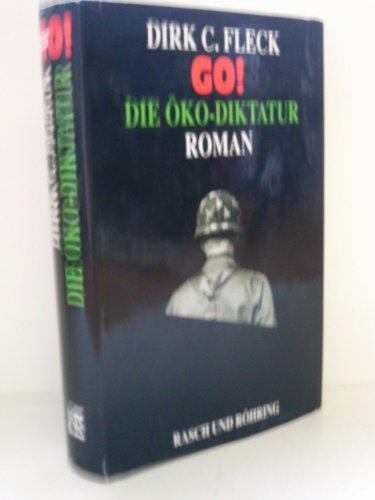 9783891364598: GO!. Die Öko-Diktatur. Roman