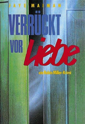 Verruckt vor Liebe. (9783891370155) by [???]