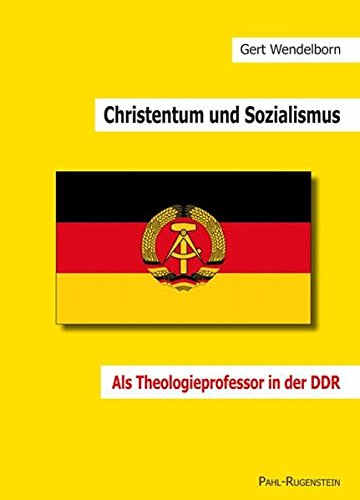 9783891444283: Christentum und Sozialismus. Als Theologieprofessor in der DDR
