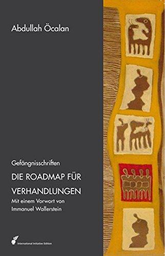 9783891444610: Die Roadmap für Verhandlungen: Gefängnisschriften