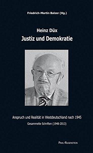 9783891444672: Justiz und Demokratie.: Anspruch und Realität in Westdeutschland nach 1945