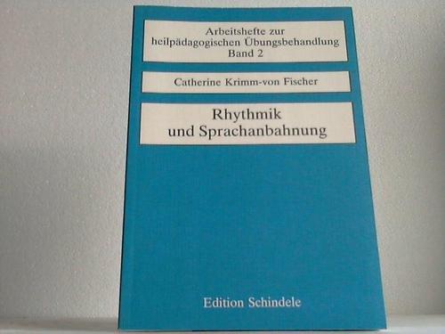 9783891491119: Rhythmik und Sprachanbahnung. Material zur Förderung des entwicklungsgestörten und des behinderten Kindes