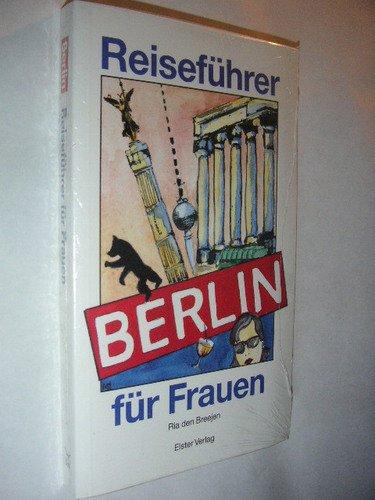 9783891510667: Berlin. Reiseführer für Frauen