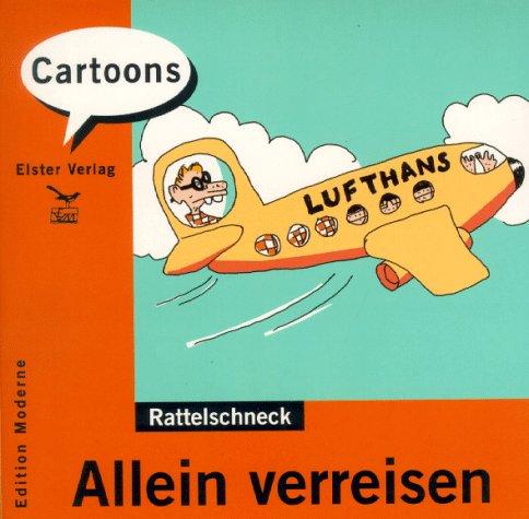 Allein verreisen: Rattelschneck