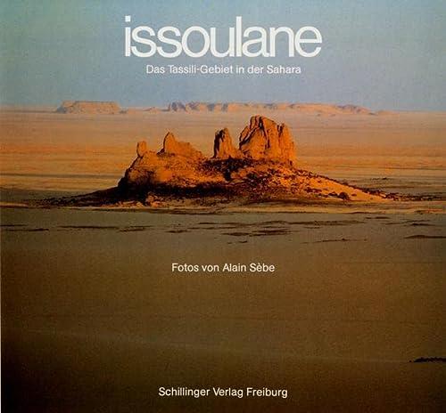 9783891550373: issoulane. Das Tassili-Gebiet in der Sahara.