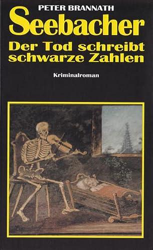 9783891553251: Seebacher - Der Tod schreibt schwarze Zahlen
