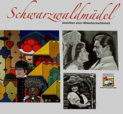 9783891553312: Schwarzwaldmädel: Ansichten einer Bilderbuchschönheit