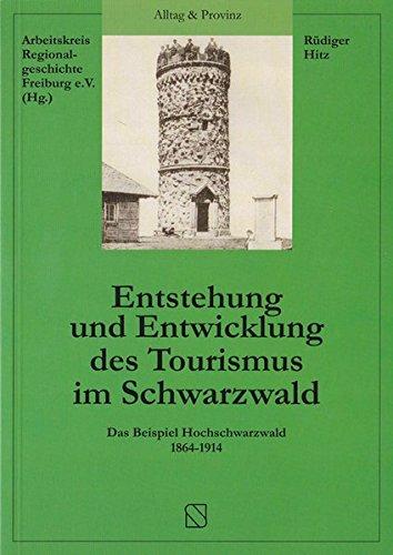 9783891553619: Entstehung und Entwicklung des Tourismus im Schwarzwald: Das Beispiel Hochschwarzwald 1864-1914