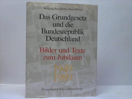 9783891640777: Das Grundgesetz und die Bundesrepublik Deutschland