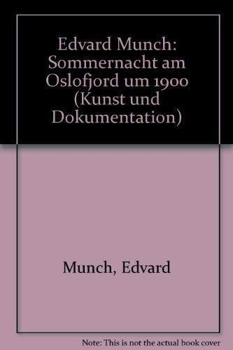 9783891650509: Edvard Munch: Sommernacht am Oslofjord um 1900 (Kunst und Dokumentation) (German Edition)