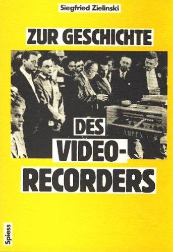 9783891660386: Zur Geschichte des Videorecorders (German Edition)