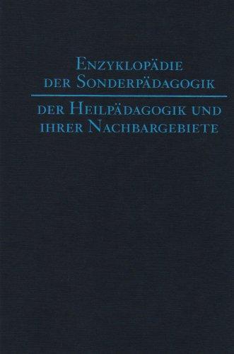 Enzyklopädie der Sonderpädagogik, der Heilpädagogik und ihrer Nachbargebiete: Gregor...