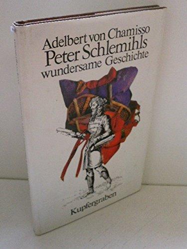 Peter Schlemihls wundersame Geschichte: Adelbert Von Chamisso