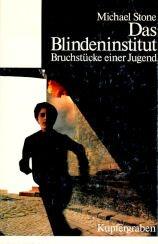 9783891811108: Das Blindeninstitut: Bruchstück einer Jugend