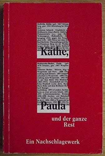 9783891814116: Kathe, Paula, und der ganze Rest (German Edition)