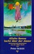 9783891820797: Allahs Sonne lacht über der Alster: Einhundertelf Geschichten aus der 1002. Nacht