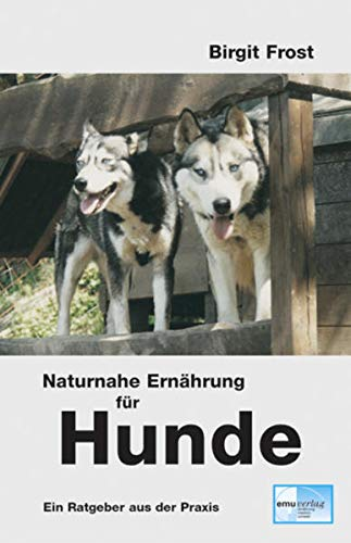9783891890936: Naturnahe Ern�hrung f�r Hunde