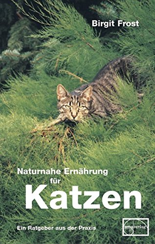 9783891890943: Naturnahe Ernährung für Katzen