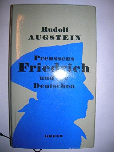9783891901069: Preussens Friedrich und die Deutschen