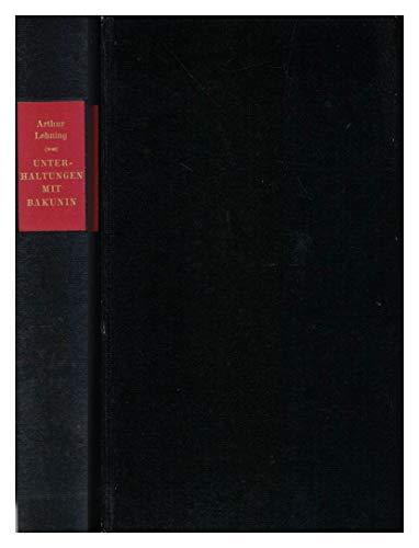 9783891902288: Unterhaltungen mit Bakunin, Aus den Originalsprachen �bersetzt von Rolf Binner und Gerd M�ller, Mit einer Portr�t-Galerie aus zeitgen�ssischen Photographien,