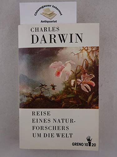 Reise eines Naturforschers um die Welt.: Darwin, Charles