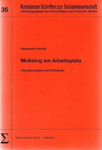 9783891919446: Mobbing am Arbeitsplatz: Literaturanalyse mit Fallstudie