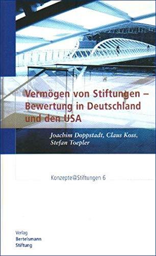 9783892046684: Verm�gen von Stiftungen - Bewertung in Deutschland und den USA