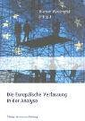9783892047278: Die Europ�ische Verfassung in der Analyse
