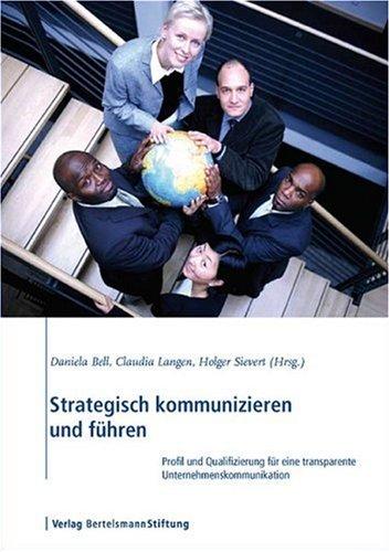 9783892047421: Strategisch kommunizieren und f�hren