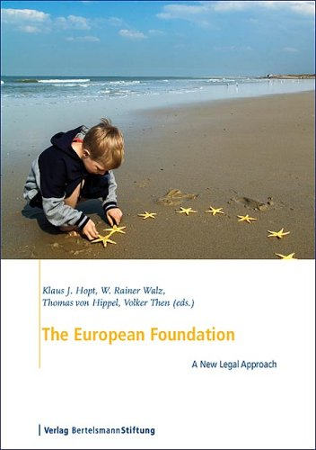 9783892047858: The European Foundation: A New Legal Approach