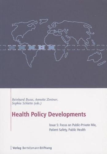 9783892048732: Health Policy Developments: Focus on Public-Private Mix, Patient Safety, Public Health (v. 5)