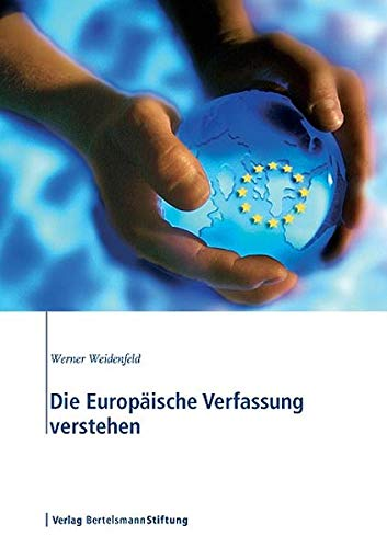 9783892048763: Die Europaische Verfassung verstehen