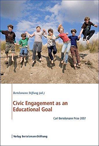 9783892049449: Civic Engagement as an Educational Goal: Carl Bertelsmann Prize 2007