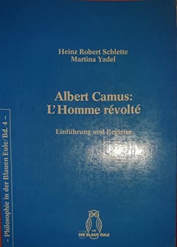 Albert Camus: L'homme revolte : Einführung und: Schlette, Heinz Robert