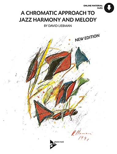 9783892210306: A Chromatic Approach to Jazz Harmony and Melody