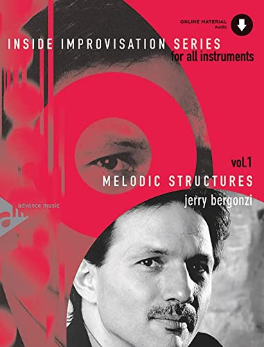 9783892210382: Inside Improvisation, Vol 1: Melodic Structures (For All Instruments), Book & CD (Advance Music: Inside Improvisation Series for All Instruments)