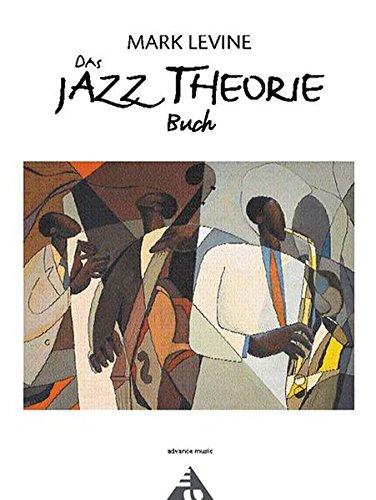 Das Jazz Theorie Buch: Mark Levine