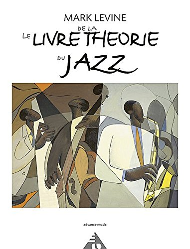 9783892210542: Le Livre de la Theorie du Jazz (Advance Music)