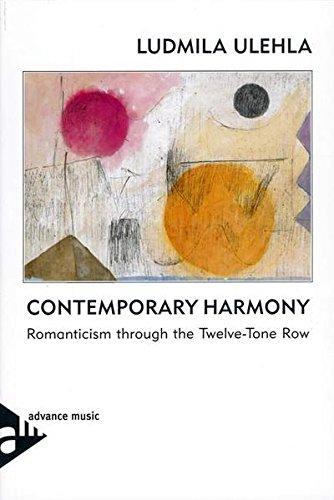 9783892210610: Contemporary Harmony: Romanticism Through the Twelve-Tone Row