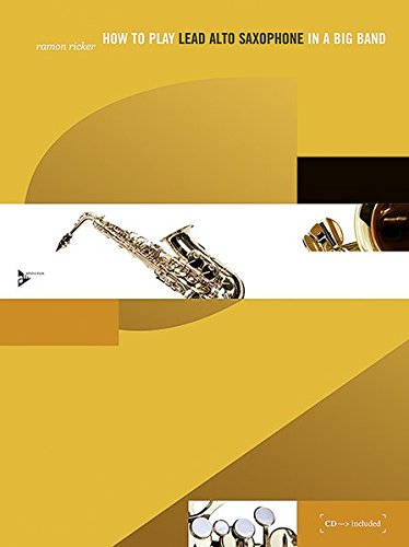 9783892210979: How to Play Lead Alto Saxophone in a Big Band: Book & CD (Advance Music)