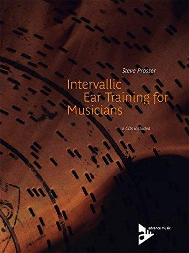 9783892211075: Intervallic Ear Training for Musicians: Book & 2 CDs (Advance Music)