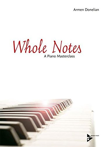 9783892211297: Whole Notes: A Piano Masterclass (Advance Music)