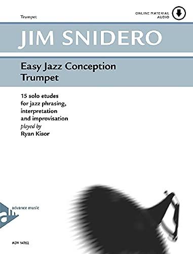 Easy Jazz Conception - Trumpet: 15 Solo Etudes for Jazz Phrasing, Interpretation, and Improvisation...
